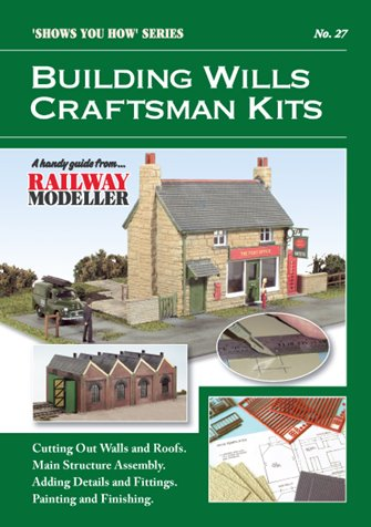 """Shows You How"" Series - Building Wills Craftsman Kits"
